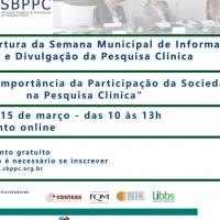 Abertura da Semana Municipal de Informação e Divulgação da Pesquisa Clínica e primeira reunião do FOCEP