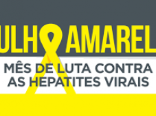 Julho Amarelo: lei institui mês de combate a hepatites virais